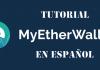 Tutorial myetherwallet MEW en español actualizado